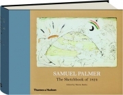 SAMUEL PALMER: The Sketchbook of 1824