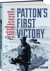 PATTON'S FIRST VICTORY
