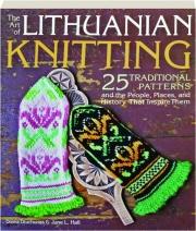 THE ART OF LITHUANIAN KNITTING