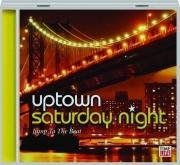 UPTOWN SATURDAY NIGHT: Jump to the Beat