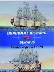 BONHOMME RICHARD VS SERAPIS--FLAMBOROUGH HEAD 1779: Duel 44