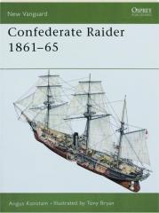 CONFEDERATE RAIDER 1861-65: New Vanguard 64