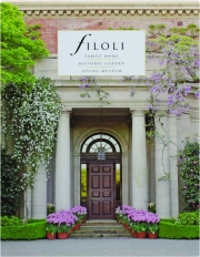 FILOLI: Family Home, Historic Garden, Living Museum