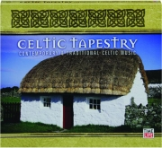 CELTIC TAPESTRY: Contemporary & Traditional Celtic Music