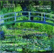 2018 THE NATIONAL GALLERY--IMPRESSIONISTS CALENDAR