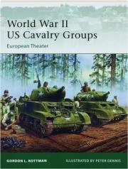 WORLD WAR II US CAVALRY GROUPS--EUROPEAN THEATER: Elite 129