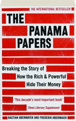 THE PANAMA PAPERS: Breaking the Story of How the Rich & Powerful Hide Their Money