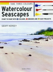 WATERCOLOUR SEASCAPES: Take Three Colours