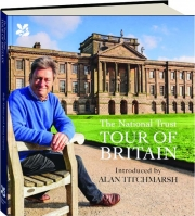 THE NATIONAL TRUST TOUR OF BRITAIN