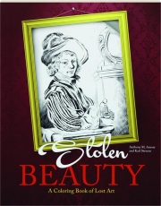 STOLEN BEAUTY: A Coloring Book of Lost Art