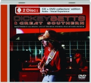 DICKEY BETTS & GREAT SOUTHERN: Live at the Rock and Roll Hall of Fame + Museum