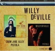 WILLY DEVILLE: Crow Jane Alley / Pistola