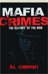 MAFIA CRIMES: The History of the Mob