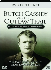 BUTCH CASSIDY AND THE OUTLAW TRAIL: DVD Excellence
