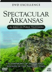 SPECTACULAR ARKANSAS: DVD Excellence