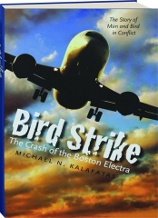 BIRD STRIKE: The Crash of the Boston Electra