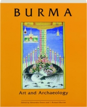 BURMA: Art and Archaeology