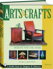 ARTS & CRAFTS: Designs for the Home