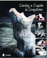 CARVING A COYOTE IN SOAPSTONE