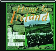 HOME TO IRELAND: The Best of the Clancy Brothers and Tommy Makem