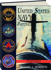 UNITED STATES NAVY PATCHES: Submarines