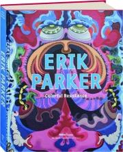 ERIK PARKER: Colorful Resistance