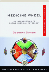 MEDICINE WHEEL: Plain & Simple