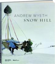 ANDREW WYETH: Snow Hill