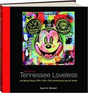 THE ART OF TENNESSEE LOVELESS: The Mickey Mouse TEN x TEN x TEN Contemporary Pop Art Series