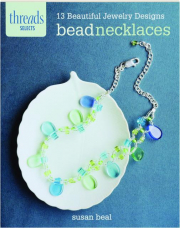 BEAD NECKLACES: Threads Selects