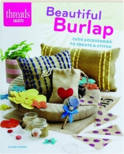 BEAUTIFUL BURLAP: Threads Selects