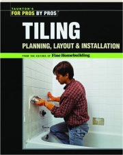 TILING: Taunton's for Pros by Pros