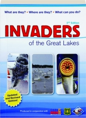 INVADERS OF THE GREAT LAKES, REVISED 2ND EDITION