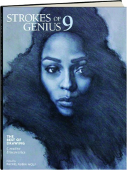 STROKES OF GENIUS 9: The Best of Drawing--Creative Discoveries