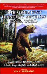 THE GREATEST HUNTING STORIES EVER TOLD