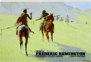 THE ART OF FREDERIC REMINGTON: A Book of Postcards