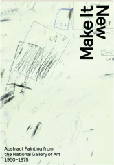 MAKE IT NEW: Abstract Painting from the National Gallery of Art 1950-1975