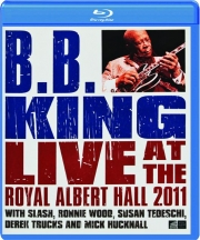 B.B KING: Live at the Royal Albert Hall 2011