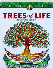 TREES OF LIFE: Creative Haven Coloring Book