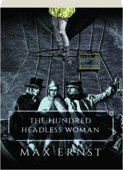 THE HUNDRED HEADLESS WOMAN
