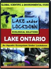LAKE ONTARIO: An Aquatic Ecosystem Under Lockdown