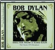 BOB DYLAN: Shelter from a Hard Rain