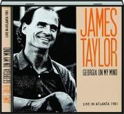 JAMES TAYLOR: Georgia on My Mind