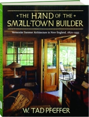 THE HAND OF THE SMALL-TOWN BUILDER