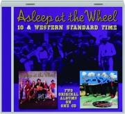 ASLEEP AT THE WHEEL: 10 & Western Standard Time