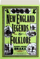 NEW ENGLAND LEGENDS & FOLKLORE