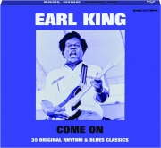EARL KING: Come On