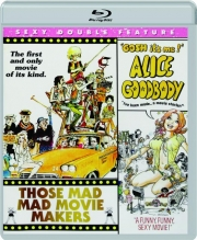 THOSE MAD MAD MOVIE MAKERS / GOSH IT'S ME! ALICE GOODBODY