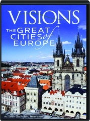 VISIONS: The Great Cities of Europe
