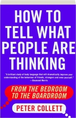 HOW TO TELL WHAT PEOPLE ARE THINKING: From the Bedroom to the Boardroom